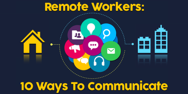 10 Ways to communicate with remote workers