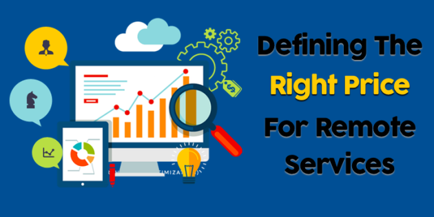 Defining the right price for remote services